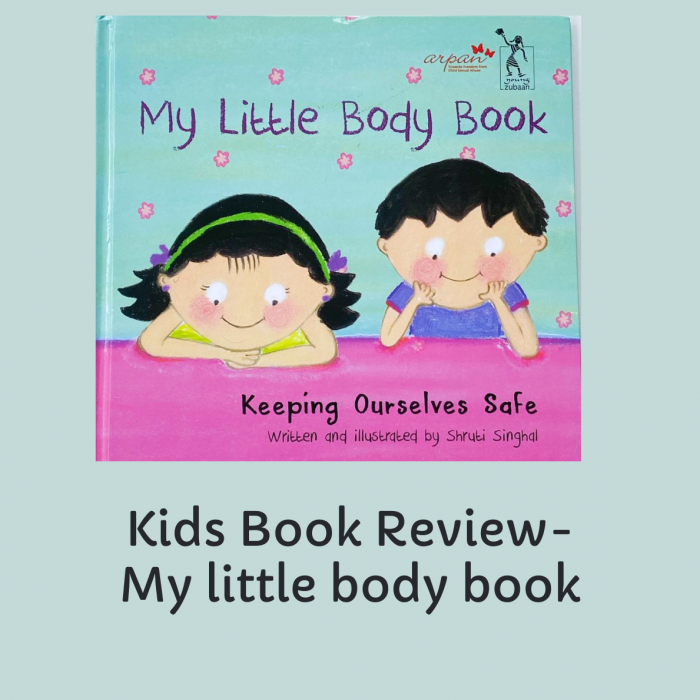 My Little Body Book Review-Simplistic And Awesome Way To Understand Our Body