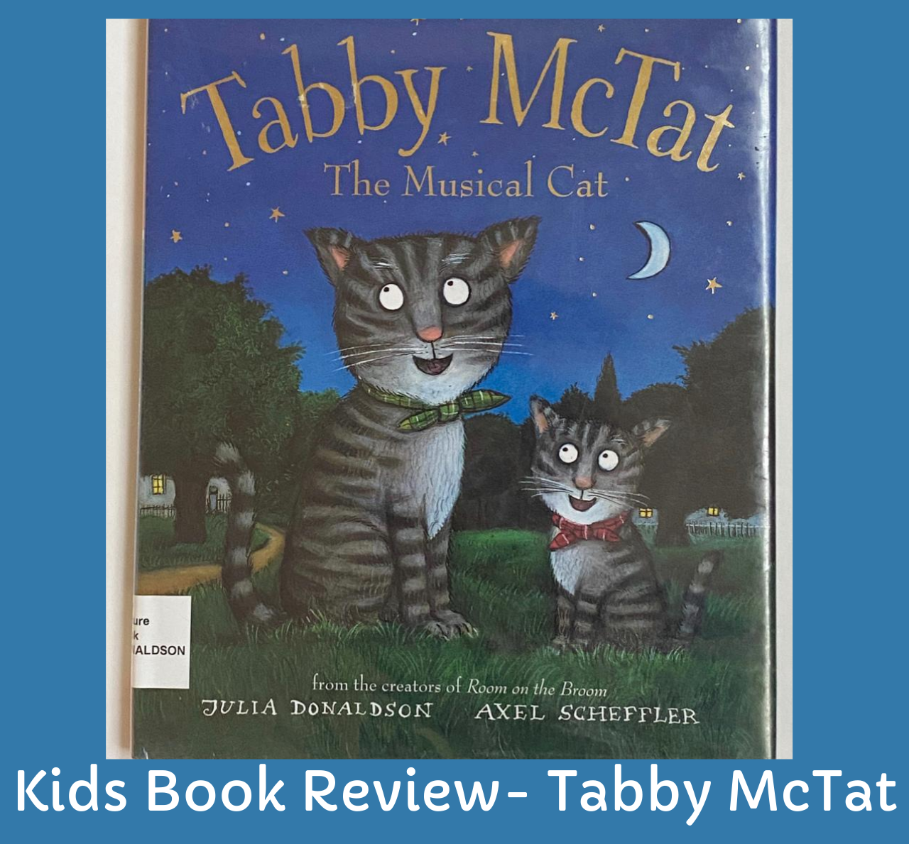 Tabby McTat- Kids book review