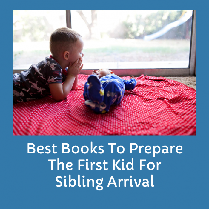 Best Books To Prepare The First Kid For Sibling Arrival