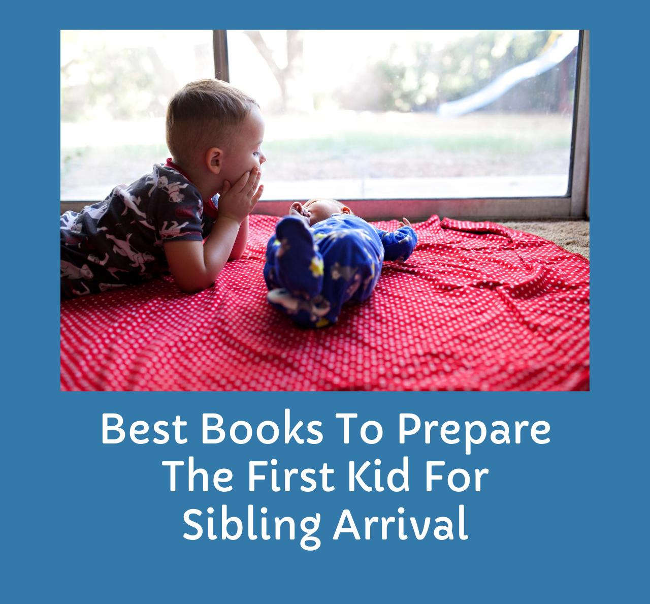 Prepare kid for sibling arrival