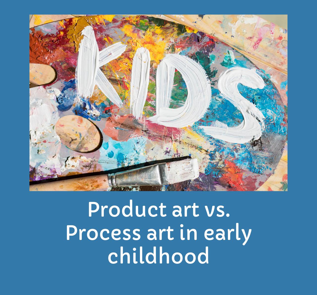 Product art Vs. Process art