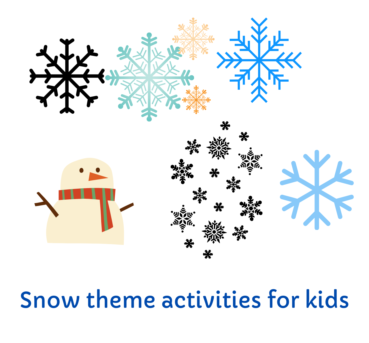 Snow theme activities for kids