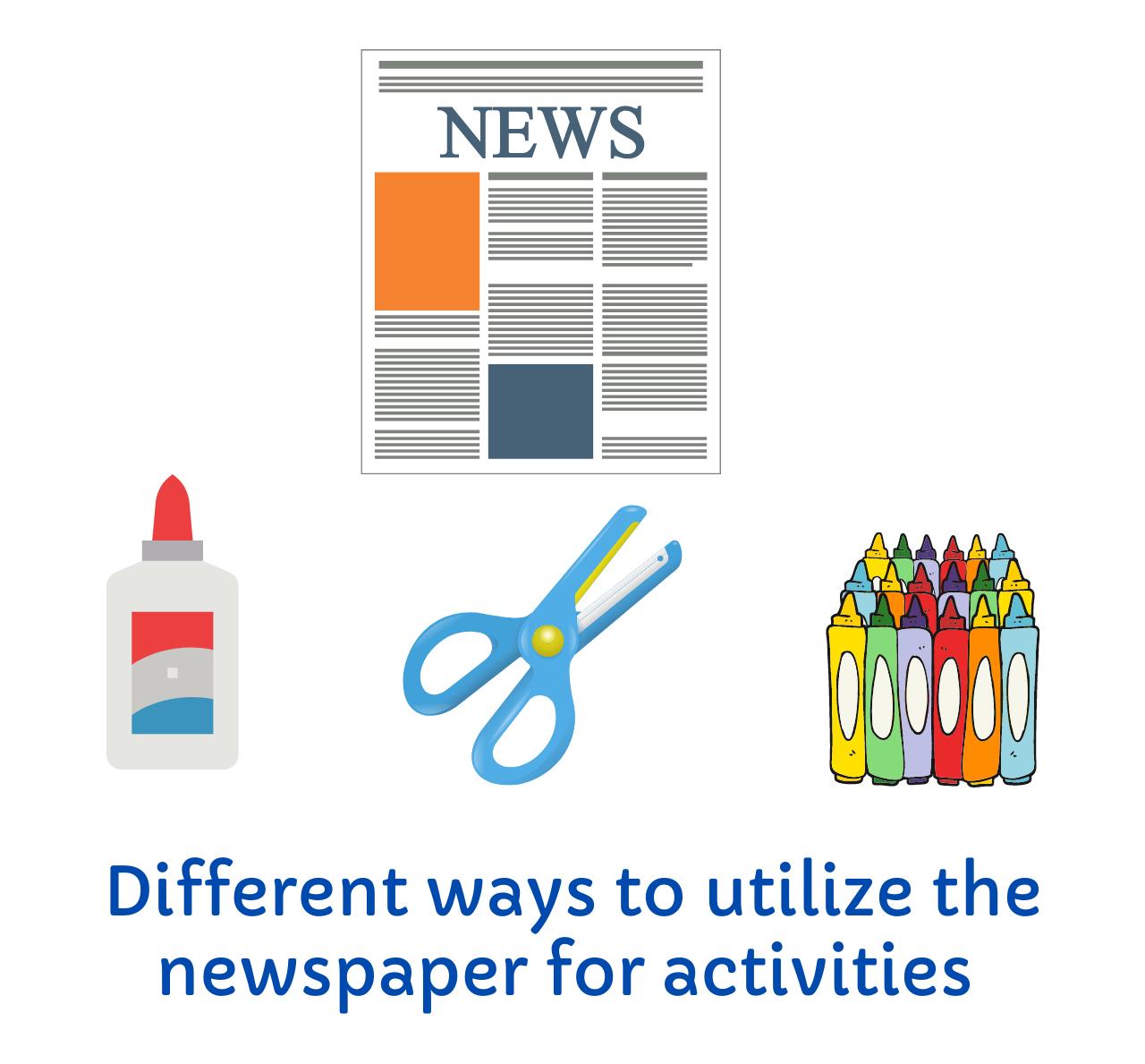 Best way to utilize newspaper for kids activities