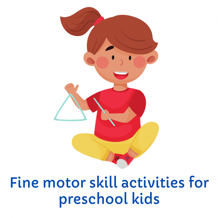 Best fine motor skill activities for Preschool kids