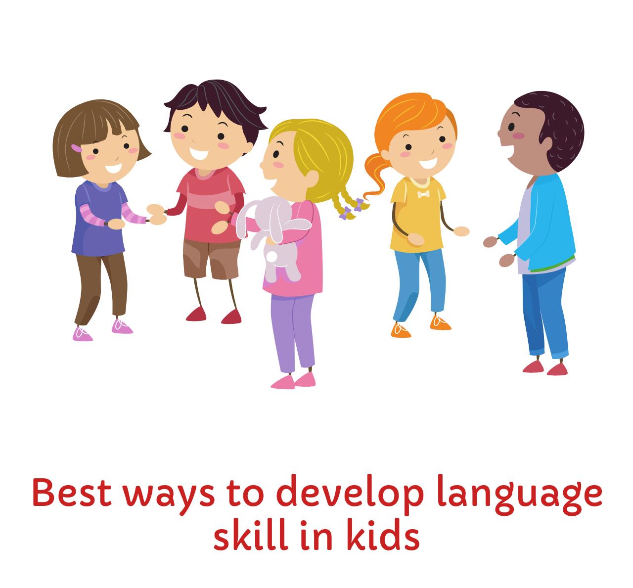 Language skill development in early childhood
