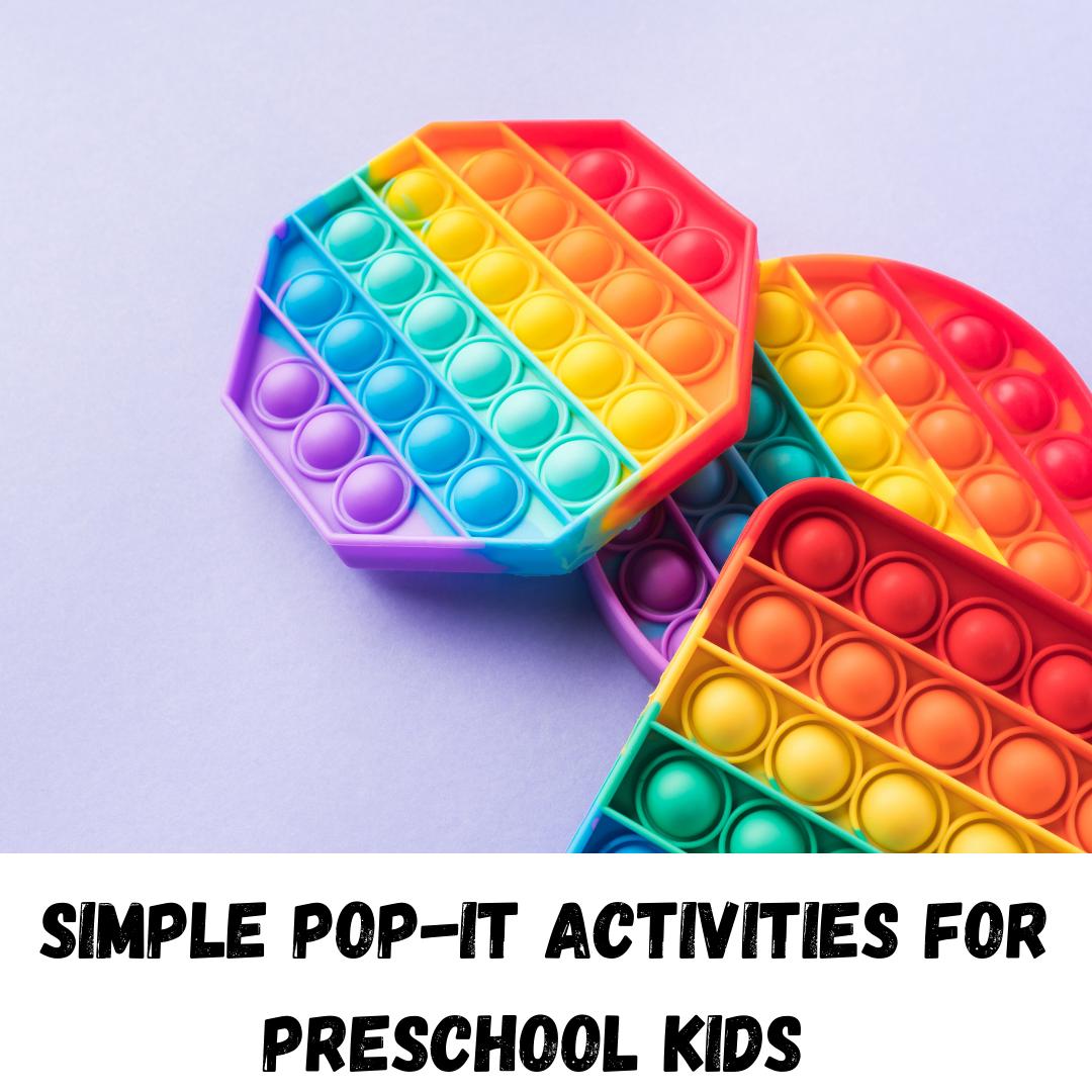 Pop it fidget activities for kids